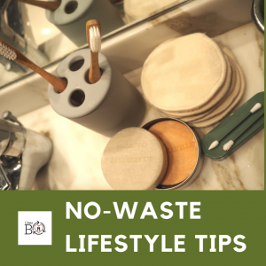 No-waste Lifestyle Tips